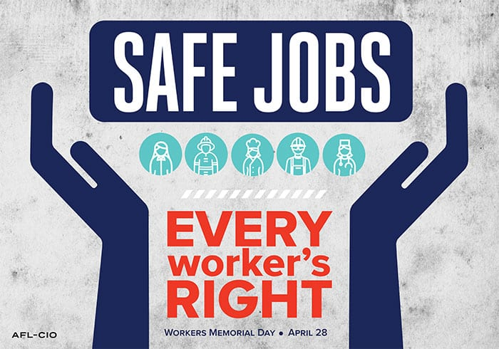 TTD Release – Workers Memorial Day Reminds Us that Safe Workplaces Don't Just Happen, They are Fought For