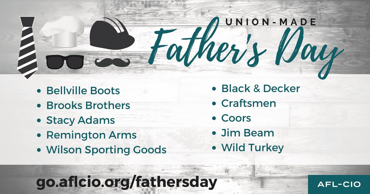 Union-made Father's Day